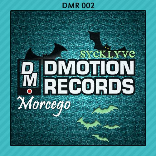 DMR002  SYCKLYVE - Morcego E.P.