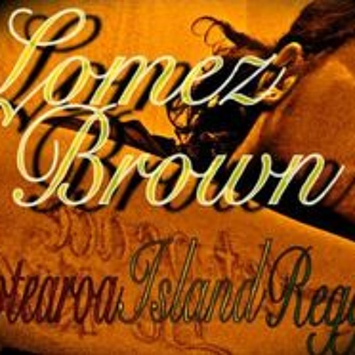 LOMEZ BROWN - FICTIONAL FEELING REMIXX DEMO