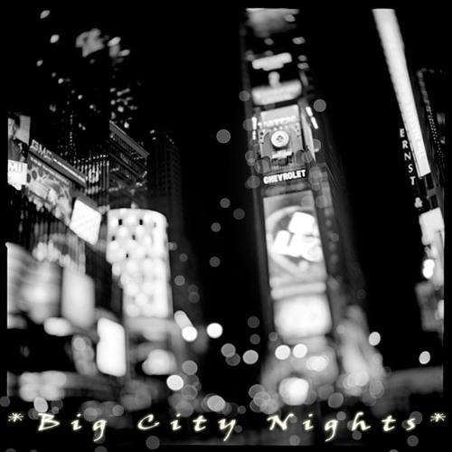Big City Nights