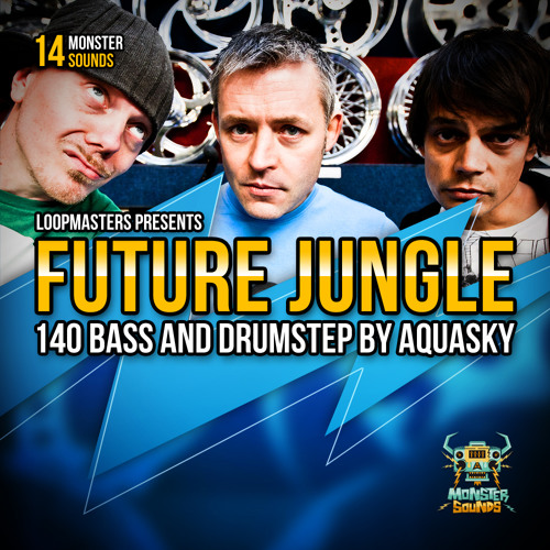 aquasky future jungle 140 bass and drumstep sample pack preview