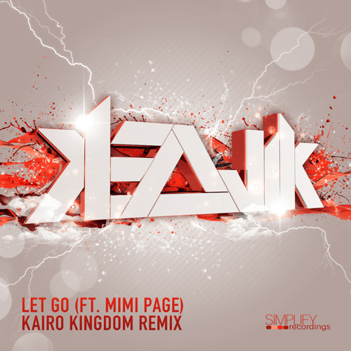 Kezwik ft. Mimi Page - Let Go (Kairo Kingdom Remix)