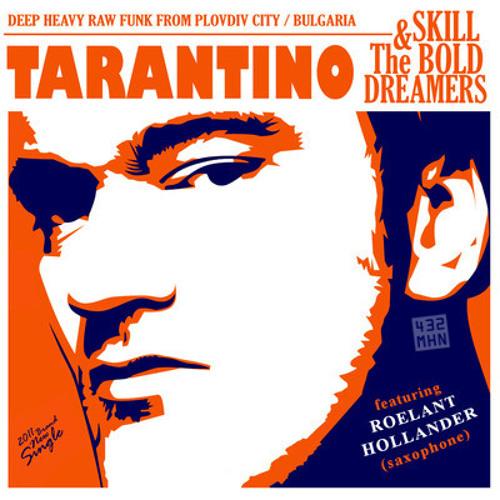 Skill & The Bold Dreamers (feat. Roel Hollander) - Tarantino [432MHN]*