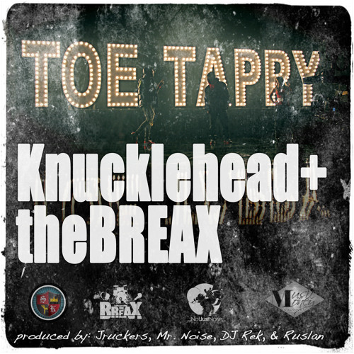 Knucklehead & theBREAX - Toe Tappy