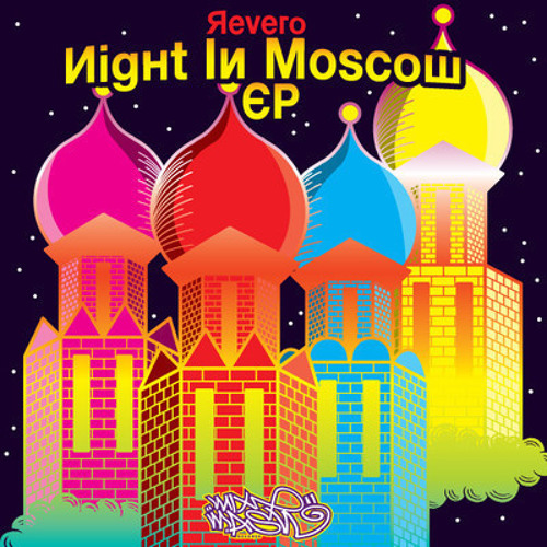 Revero - Night In Moscow (Moska Remix) Out NOW on @MixmashRecords
