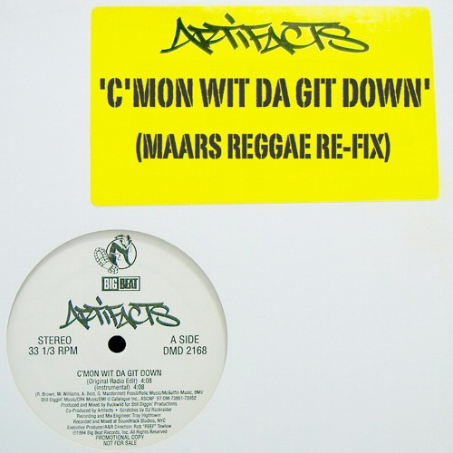 Artifacts- C'mon Wit Da Get Down (Maars Reggae Re-Fix)