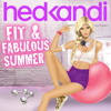 Hed Kandi Fit & Fabulous Summer (Megamix) - OUT NOW