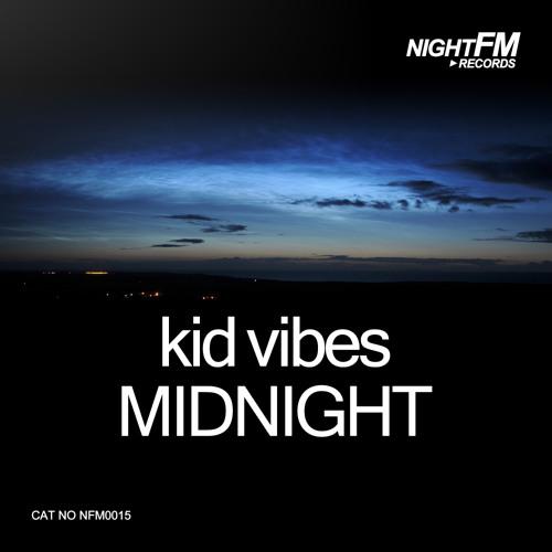 Kid Vibes - Midnight (Original Mix)
