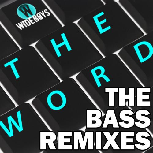 Wideboys - The Word - Project Bassline Unreleased Jackin' Remix (Master)
