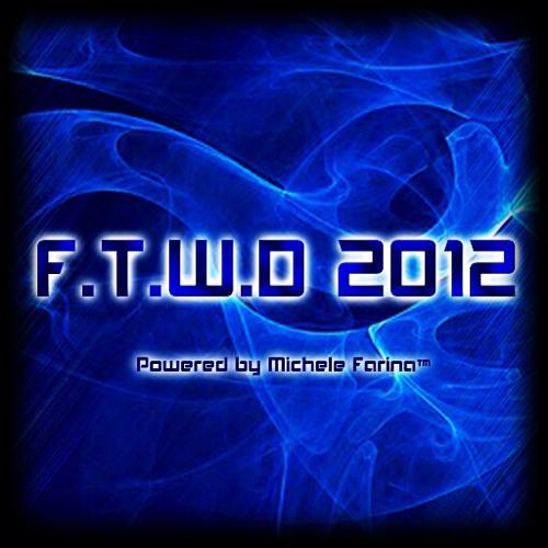 F.T.W.D™ June 2012 Final Release (CHAPTER 16)