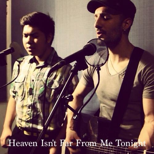 Heaven Isn't Far From Me Tonight (LIVE) - feat. Rhap Salazar