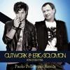 Outwork & Eric Solomon - How Does It Feel (Paolo Pellegrino RMX)