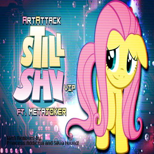ArtAttack ft. Metajoker - Still Shy (Silva Hound Remix)