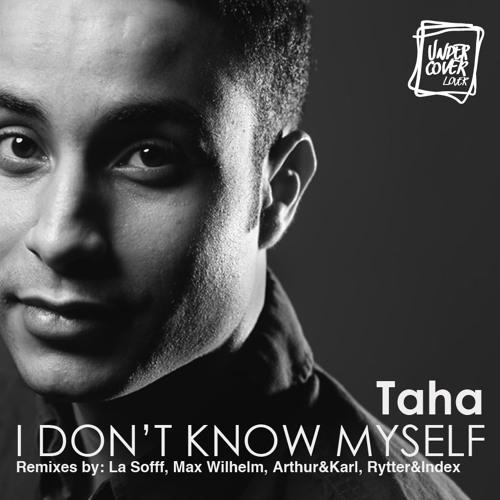Taha - I Don't Know Myself (Rytter & Index Remix)