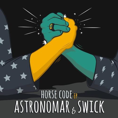 Astronomar & Swick - Horse Code EP [Enchufada]