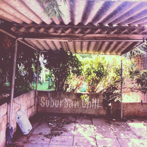 Suburban Chill