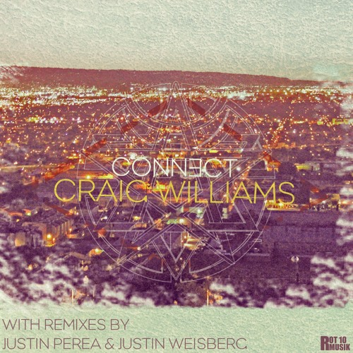 Craig Williams- Connect (Justin Perea Remix) Preview: Out Now
