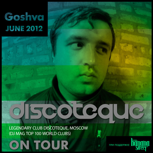 Goshva - Discoteque On Tour - June 2012