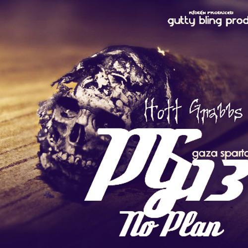 Hott Grabbs - PG13 No Plan (Popcaan Diss) June 2012