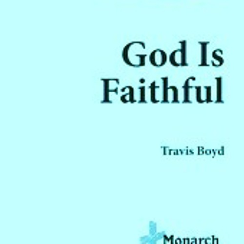 """""""God is Faithful"""" SATB Choral, copyright Monarch, division of Lorenz Music"""