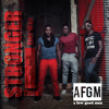 Stronger Than I Ever Was - AFGM
