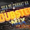 Dj Aniket sil sils ye chahat ka (hard dub step mix)
