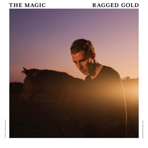 The Magic - Ragged Gold
