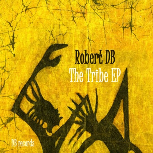 Robert DB - Tribal Rite