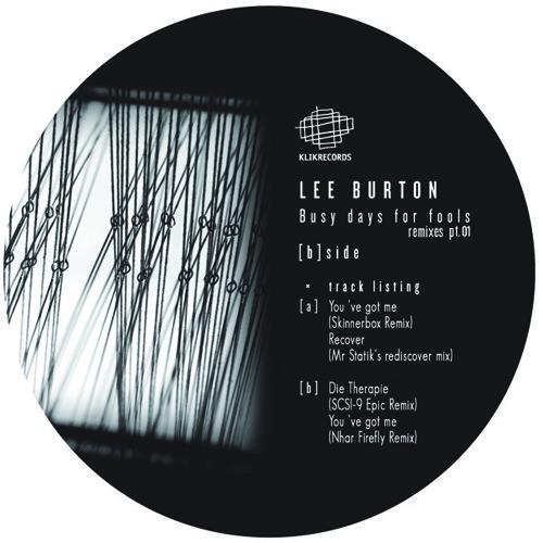 Lee Burton - You 've got me (Nhar Firefly Remix)