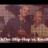 #ZuTho (Hip-Hop vs Kwaito)