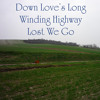 Down Loves Highway