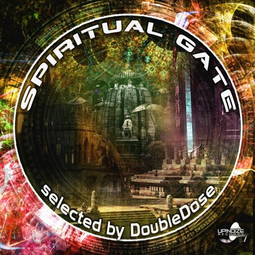 "4. Meccano - Two Thousand V/A ""Spiritual Gate"" by DoubleDose FREE DOWNLOAD"