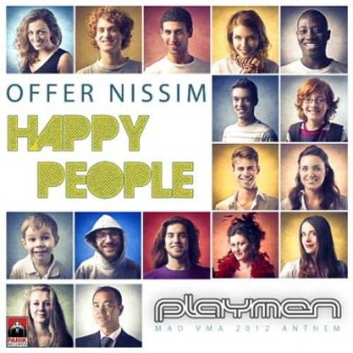 OFFER NISSIM - Happy People (PLAYMEN REMIX 2012)