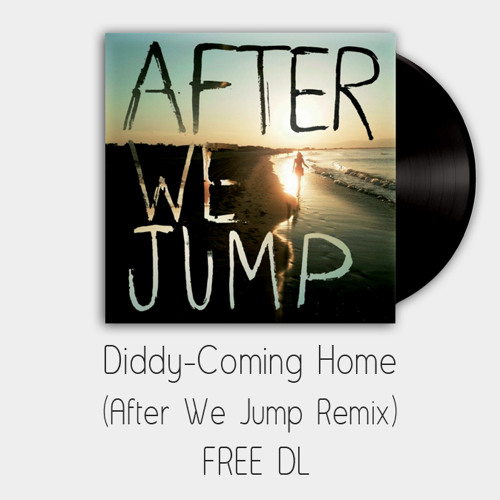 Skylar Grey - Coming Home (After We Jump Remix) FREE DL