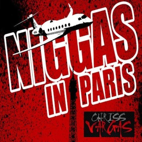 NiGGaS in Paris EDIT ( Jean Pierre & Chriss Vargas)