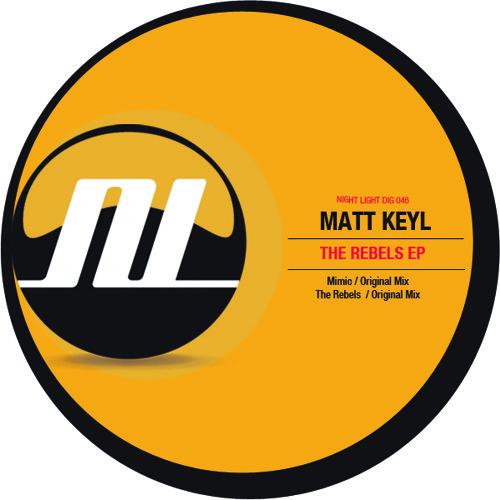 Matt Keyl - The Rebels - Night Light Records