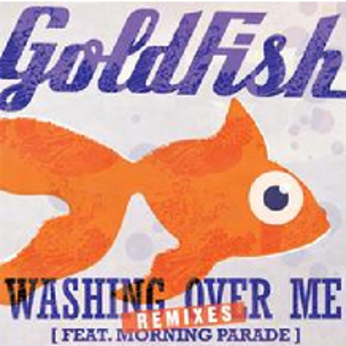 Goldfish - Washing Over Me ft. Morning Parade (Aki Bergen & Daniel Jaze Remix) [EMI]