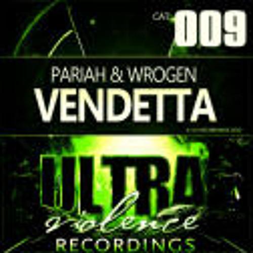 Pariah & Wrongen - Vendetta (Dean Zone vs. The Sixth Sense Remix)