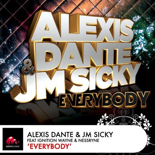 [ Official remix ] Alexis Dante & JM Sicky - Everybody (Adrien Toma remix)