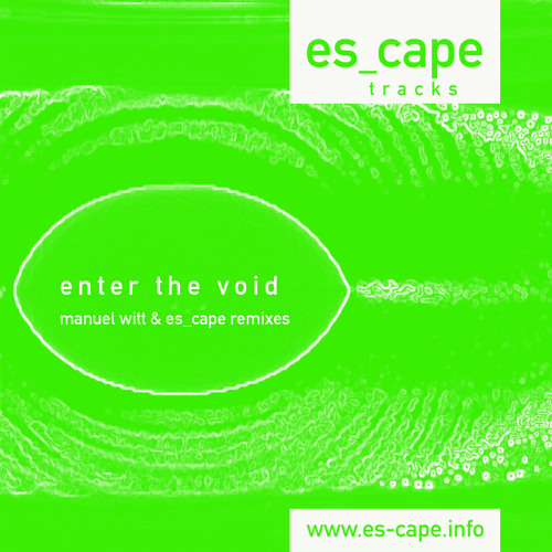 Exit light (enter the void ep) - Manuel Witt @ es_cape tracks