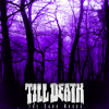 Till Death - The Dark Woods | FREE DOWNLOAD