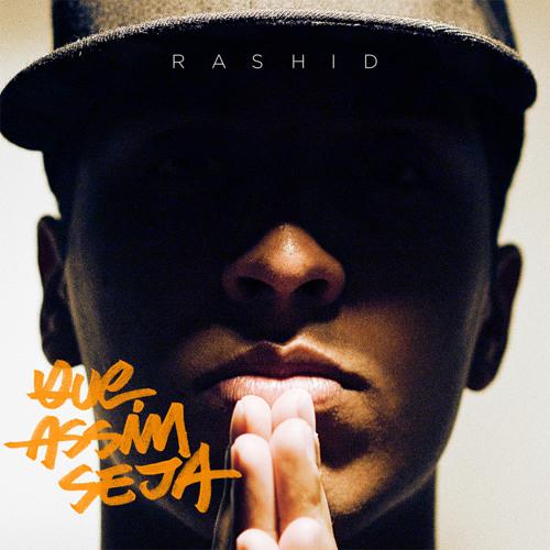 Rashid - Que Assim Seja (Part. Flora Matos - Prod. Casp)