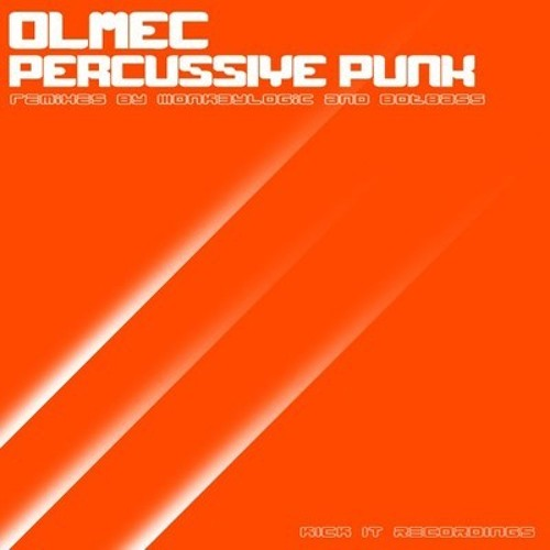 (Monk3ylogic Remix) OLMEC - Percussive Punk [Kick It Recordings]