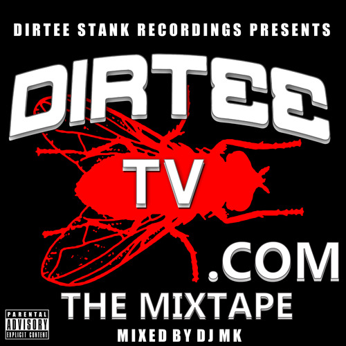 DIZZEE RASCAL PRESENTS... 'DIRTEETV.COM' - DOWNLOAD THE FREE MIXTAPE FROM WWW.DIRTEETV.COM