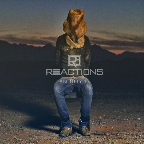 Reactions - Achetypes EP