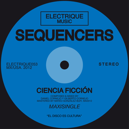 Sequencers - Ciencia Ficcion (Original Mix)