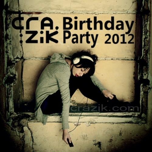 Crazik - Birthday Party Mix 2012