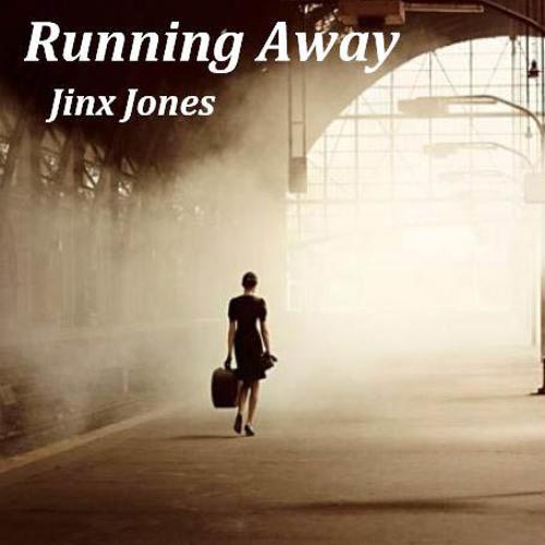 Running Away.......Jinx Jones