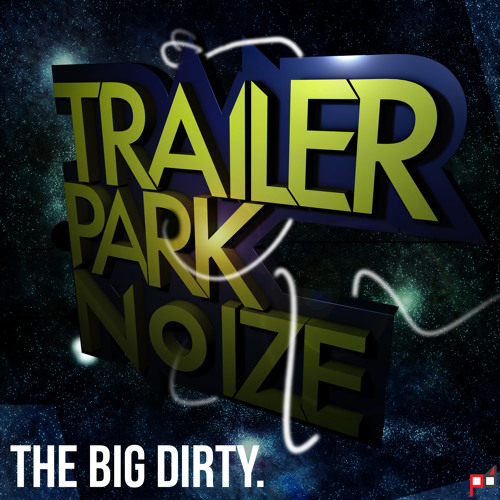03 Trailer Park Noize - Thee Sidetrack