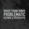 Problematic by Protohype & Kezwik mp3