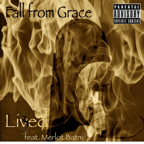 Fall From Grace (Lived feat. Merlot Batni)